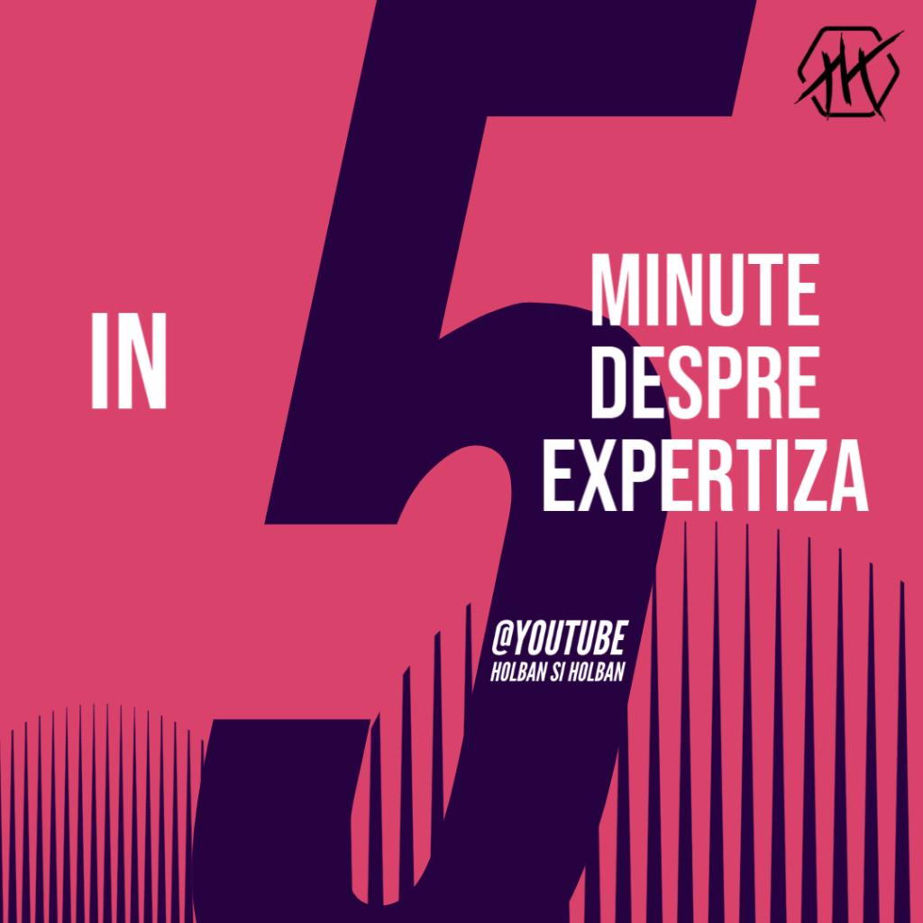 în 5 minute despre Expertiză Psihologică
